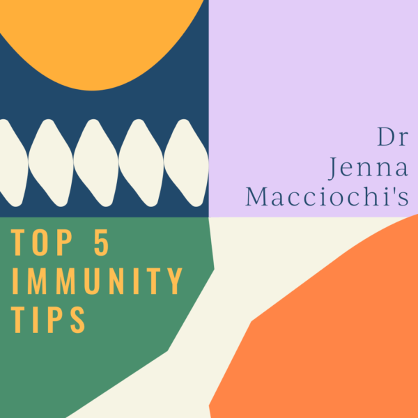 Dr Jenna Macciochi's top 5 tips for immunity